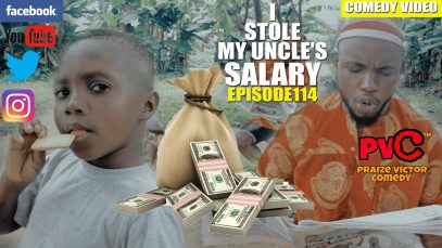 I STOLE MY UNCLE'S SALARY (episode 114)