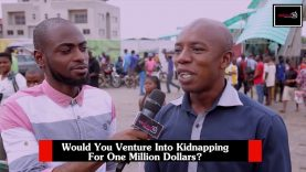 For one million dollars, would you tow the line of Evans, the kidnapper? DelarueTV | Street'ish