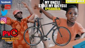 MY UNCLE STOLE  MY BICYCLE (Episode 120)