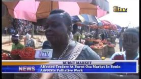 Affected traders at burnt Osa Market in Benin advocate palliative work