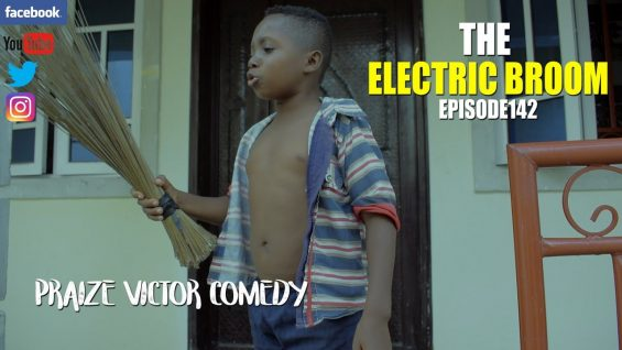 THE ELECTRIC BROOM episode142 ( PRAIZE VICTOR COMEDY)