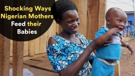 Shocking Ways Nigerian Mothers Feed their Babies