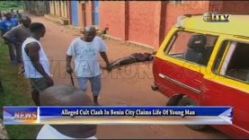 Alleged cult clash in Benin claims life of young man