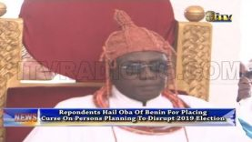 Oba Of Benin's Curse on Persons Who May Disrupt 2019 Election