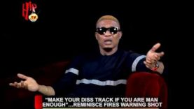 """""""MAKE YOUR DISS TRACK IF YOU ARE MAN ENOUGH""""…..REMINISCE FIRES WARNING SHOT"""