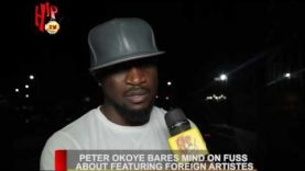PETER OKOYE BARES MIND ON FUSS ABOUT FEATURING FOREIGN ARTISTES (Nigerian Entertainment News)